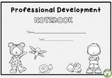 Professional Development Notebook