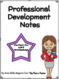 Professional Development Notes