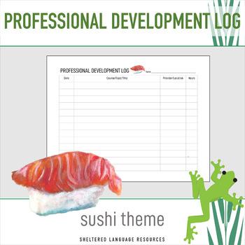 Professional Development PD Log Sushi Theme