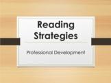 Professional Development:  Reading Strategies