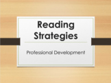 Professional Development:  Reading Strategies