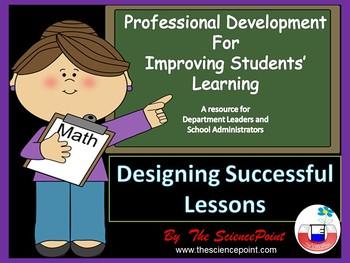 Professional Development Workshop for Teachers: Designing Successful Lessons