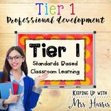 Professional Development on Tier 1 Standards Based Classro