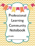 Professional Learning Community Notebook-Team Meeting-Progress Monitoring