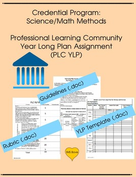Credential Program: Professional Learning Community Year Long Plan Lesson