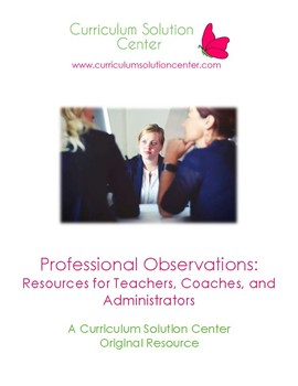 Professional Observations: Resources for Teachers, Coaches, and Administrators
