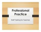 Professional Development:  Professional Practice