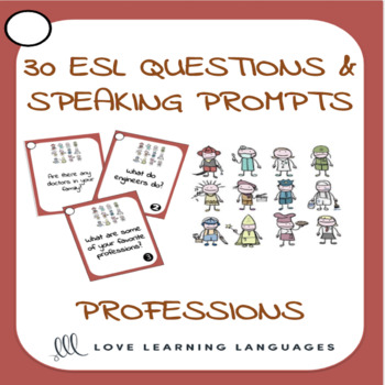 Professions - 30 ESL - ELL speaking prompt question cards