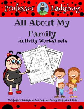 Professor Ladybug: All About My Family Activity Worksheets