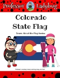 Professor Ladybug: Learn About Our State Flags Series, Col