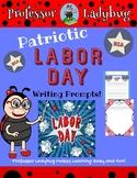 Professor Ladybug Patriotic Labor Day Writing Prompts (Pow