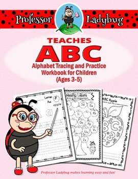 Professor Ladybug Teaches ABC: Alphabet Tracing and Practice Workbook