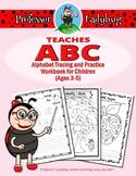 Professor Ladybug Teaches ABC: Alphabet Tracing and Practi