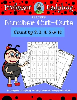 Professor Ladybug Teaches: Number Cut-Outs, Count by 2,3,4,5, 10 Worksheets