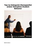Professors: Tips to Extinguish Disrespectful and/or Disruptive Student Behavior