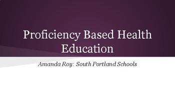 Proficiency Based Health Education Presentation