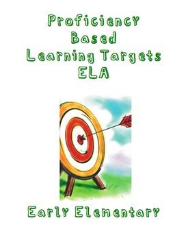 Proficiency Based Learning Targets ELA