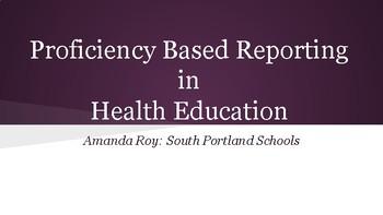Proficiency  Based  Reporting