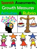 Spanish Assessments, Growth Measures, Activities & Rubrics (Editable!)