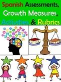 Spanish Assessments, Growth Measures, Activities & Rubrics (Editable!)