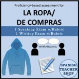 Proficiency Based Assessment for La Ropa De Compras Unit