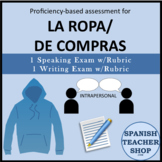 Proficiency Based Assessment for La Ropa De Compras Unit