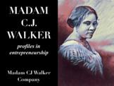 Profiles in Entrepreneurship: Madam CJ Walker Slides & Innovation Project!