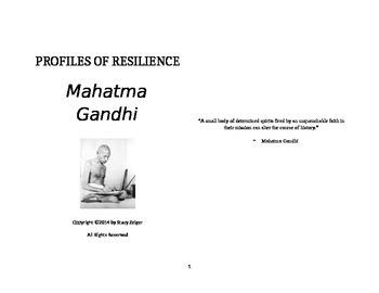 Profiles of Resilience: Mahatma Gandhi