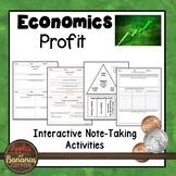 Profit - Economics Interactive Note-taking Activities