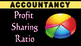 Accounts | Profit Sharing Ratio | Partnership
