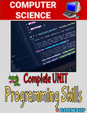 Programming Concepts & Skills Unit - Computer Science