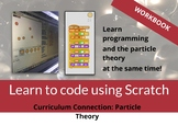 Programming the Particle Theory Using Scratch