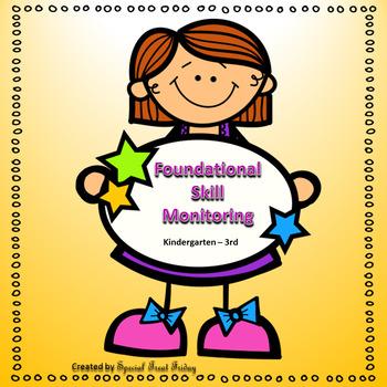 Foundational Skills Monitoring