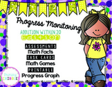 Progress Monitoring {Addition within 20} with Assessments/Activities