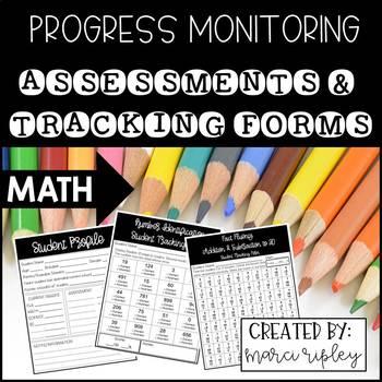 Progress Monitoring Assessments & Tracking Forms ~ Mathematics