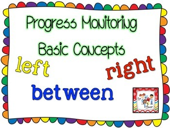 Progress Monitoring Basic Concepts: left-right-between