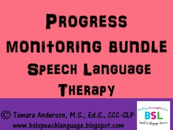 Progress Monitoring Bundle: Speech Language Therapy