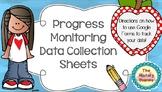 Progress Monitoring Data Collection Sheets- PDF and EDITABLE versions