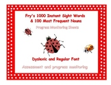 Progress Monitoring:  Fry's 1000 Sight Words & Frequent Nouns