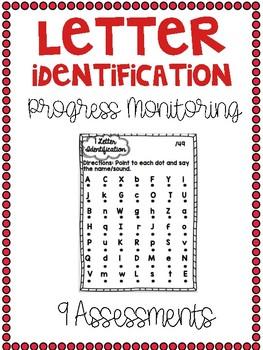 Progress Monitoring Letter Identification Assessments {9 Assessments}