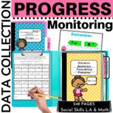 Data Collection Progress Monitoring Made Easy IEP Goals RTI ELA Math K and 1
