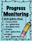 IEP and RTI Reading Progress Monitoring - Multi-Syllabic Words