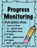 IEP and RTI Reading Progress Monitoring - Multi-Syllabic Words