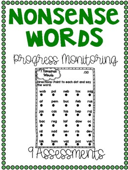 Progress Monitoring Nonsense Word Fluency Assessments {9 Assessments}