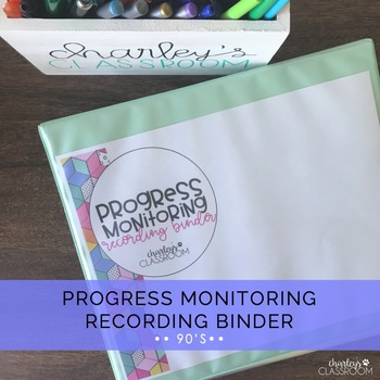 IEP Progress Monitoring Recording Binder (90's Style)   Special Education