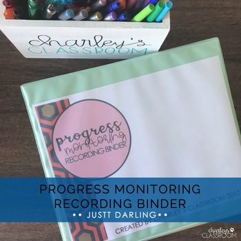 Progress Monitoring Recording Binder (Just Darling) | Special Education