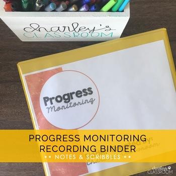 Progress Monitoring Recording Binder (Notes & Scribbles)