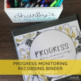 IEP Progress Monitoring Recording Binder (Pretty & Simple) | Special Education
