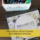 Progress Monitoring Recording Binder (Pretty & Simple)