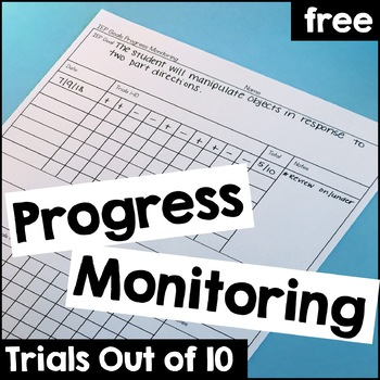 Progress Monitoring Sheet- Trials out of 10